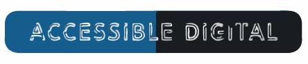 Accessible Digital